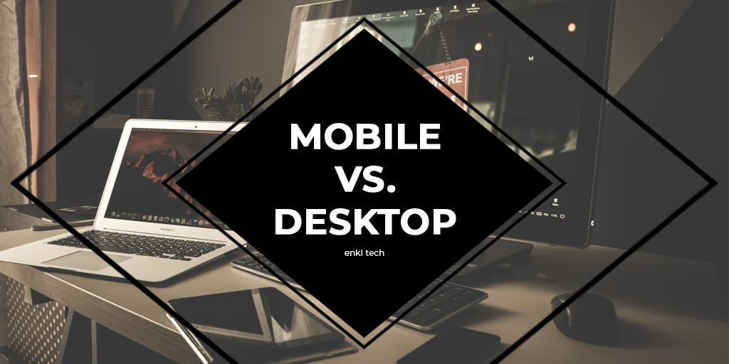 Trend Analysis: Desktop vs Mobile