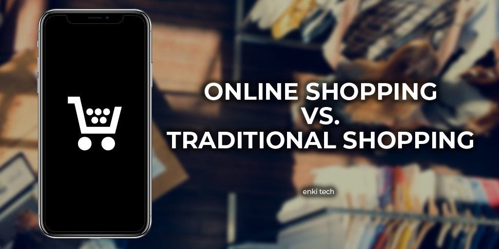 How E-shops have Affected Traditional Marketing