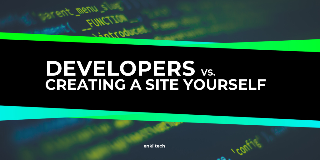 Should I Hire a Web Developer or Make My Website Myself?