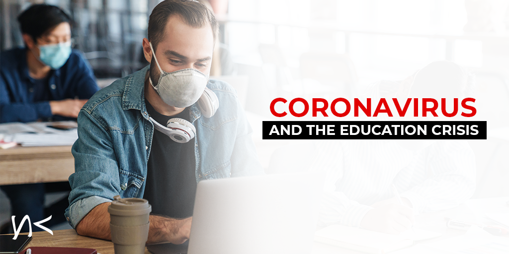 Coronavirus and the Education Crisis