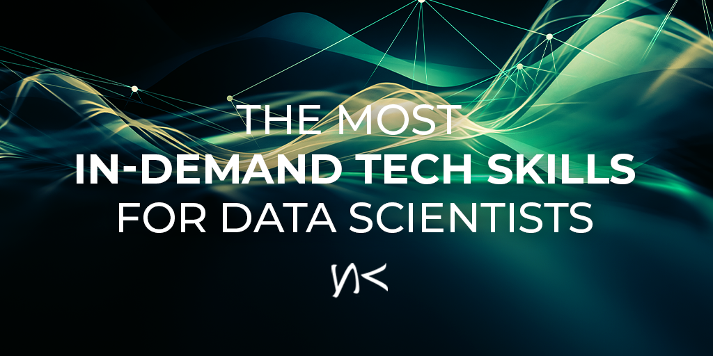 The most in-demand tech skills for Data Scientists