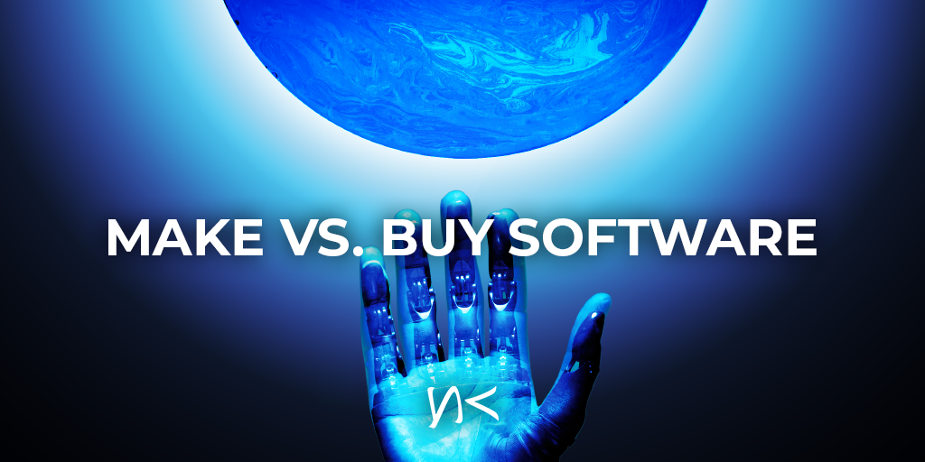 Software: Should You Make your Own or Buy It?